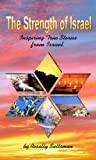 img - for The Strength of Israel - Inspiring True Stories from Israel book / textbook / text book