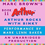 Arthur Rocks with Binky   Marc Brown