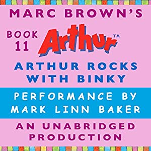 Arthur Rocks with Binky Audiobook