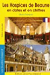 Hospices de Beaune en dates et en chi...