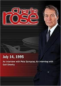 Charlie Rose with Pete Sampras; Gail Sheehy (July 14, 1995)