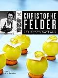 echange, troc Christophe Felder - Les petits gâteaux