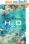 H2O: A Biography of Water (English Ed...