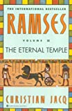 The Eternal Temple (Ramses, Volume II) (0446673579) by Jacq, Christian