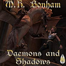 Demons and Shadows Audiobook by M. H. Bonham Narrated by Matt Weight