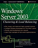 img - for Windows Server 2003 Clustering & Load Balancing book / textbook / text book
