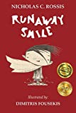 Book cover image for Runaway Smile: An unshared smile is a wasted smile