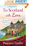 To Scotland With Love: A Kilts and Qu...
