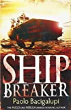 Ship Breaker: Number 1 in series