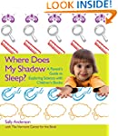 Where Does My Shadow Sleep?: A Parent...