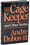 The Cage Keeper and Other Stories