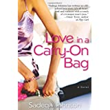Love in a Carry-on Bag ~ Sadeqa Johnson