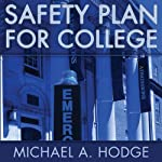 Safety Plan for College | Michael A. Hodge