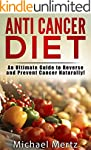 Anti-Cancer Diet: An Ultimate Guide t...