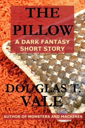 The Pillow Douglas T. Vale