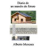 Diario de un mundo sin futuro