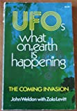 img - for UFOs What on Earth is Happening the Coming Invasion book / textbook / text book