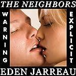 The Neighbors | Eden Jarreau