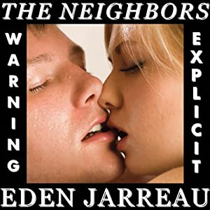 The Neighbors | [Eden Jarreau]