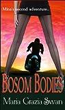 Bosom Bodies (Mina's Adventures)