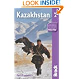 Kazakhstan, 2nd (Bradt Travel Guide Kazakhstan)