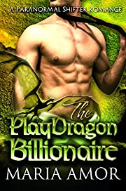 The PlayDragon Billionaire (PlayShifters Book 2)