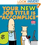 Your New Job Title Is Accomplice: A D...
