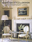 img - for Georgian Style and Design for Contemporary Living by Henrietta Spencer-Churchill (2012) Hardcover book / textbook / text book