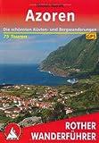 Azoren: Die schönsten Küsten- und Bergwanderungen. 86 Touren. Mit GPS-Tracks (Rother Wanderführer) title=