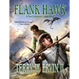 Flank Hawk- A First Civilization&#39;s Legacy Novelby Terry W. Ervin II