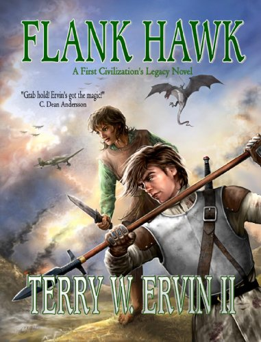 Flank Hawk: A First Civilization's Legacy Novel