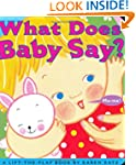 What Does Baby Say?: A Lift-the-Flap...