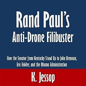 Rand Paul's Anti-Drone Filibuster Audiobook