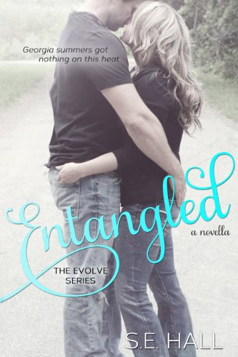 Entangled (Evolve Series Novella 2.5) by S.E.Hall