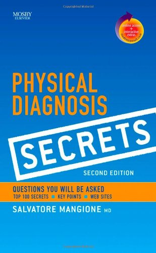 Physical Diagnosis Secrets with Student Consult Online...