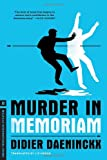Murder In Memoriam (Melville International Crime) (1612191460) by Daeninckx, Didier
