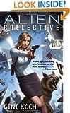 Alien Collective: Alien Novels, Book 9