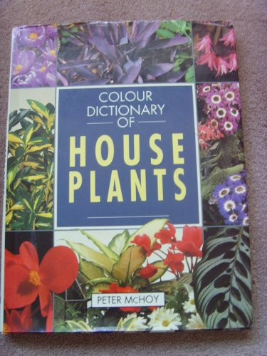 Colour Dictionary of House Plants