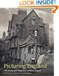 Picturing England: The Photographic C...