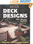 Deck Designs: Plus Railings, Planters...