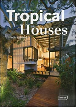 Tropical Houses Living In Paradise