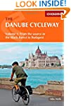 The Danube Cycleway: Volume 1: From t...