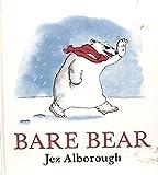 Bare Bear (0394868080) by Alborough, Jez