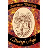 Domingo's Angelby Jenny Twist