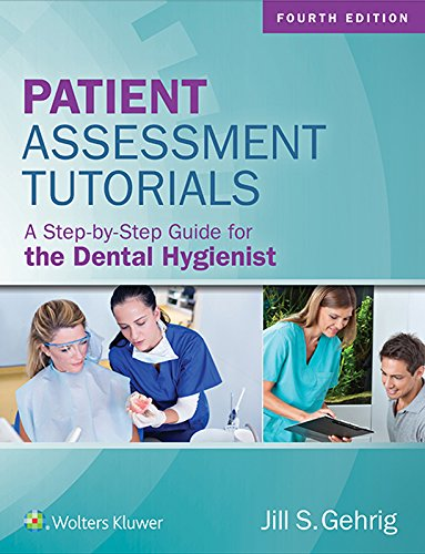 patient-assessment-tutorials-a-step-by-step-guide-for-the-dental-hygienist