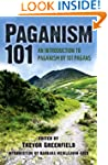 Paganism 101: An Introduction to Paga...