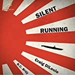 Silent Running: Crash Dive, Book 2 | Craig DiLouie
