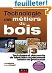 Technologie des m�tiers du bois - Tom...