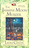The Jasmine Moon Murder (A Tea Shop Mystery) (0425198138) by Childs, Laura