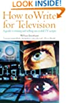 How to Write for Television 6th Editi...